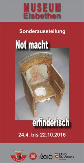 not macht erfinderisch Sonderausstellung Museum Elsbethen